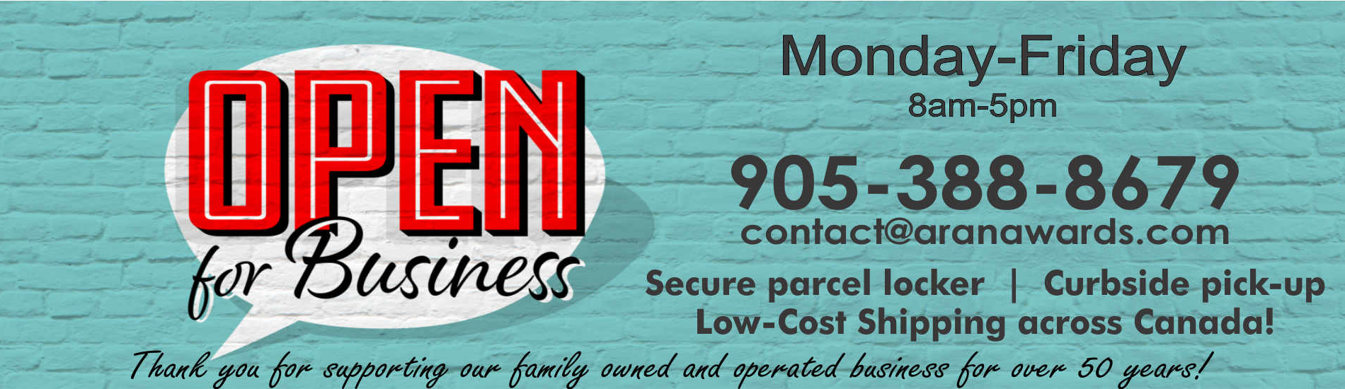 April 2021, Aran Awards & Engraving is open for business with curbside pickup, deliver and a secure parcel locker